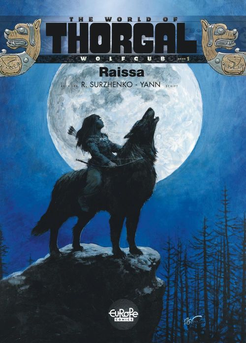 Thorgal Wolfcub - Volume 1 - Raissa