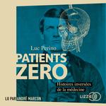 Vente AudioBook : Patients zéro  - Luc Perino