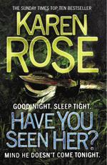 Vente EBooks : Have You Seen Her? (The Raleigh Series)  - Karen Rose