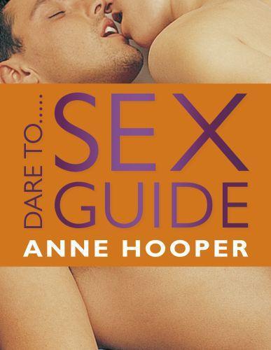 Dare to...Sex Guide