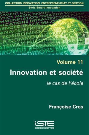 Innovation et société ; le cas de l'école