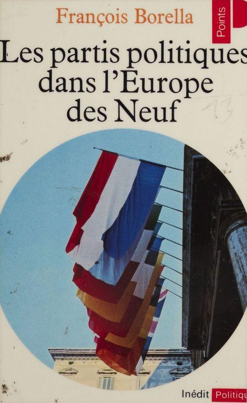 Les Partis politiques dans l'Europe des Neuf