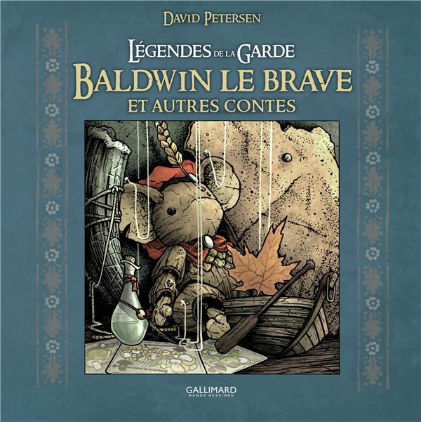 légendes de la garde ; Baldwin le Brave et autres contes