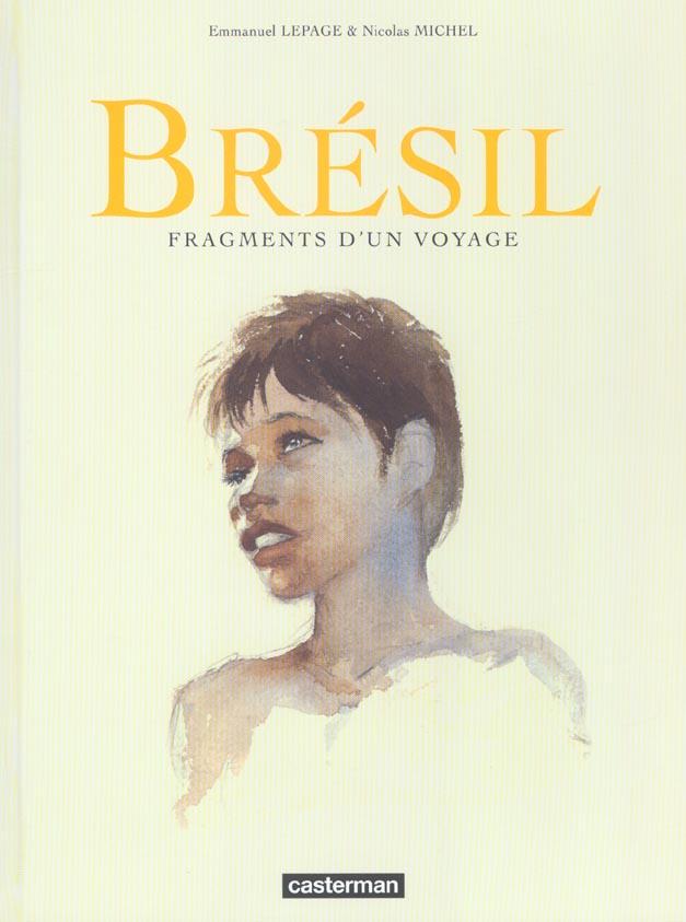 Bresil - Fragments D'Un Voyage