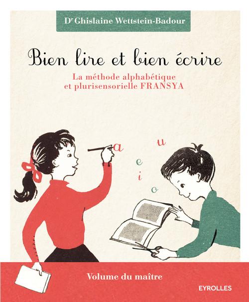 Bien lire et bien écrire ; la méthode alphabétique et plurisensorielle FRANSYA ; coffret