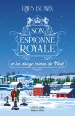 Vente EBooks : Son Espionne royale et les douze crimes de Noël - Tome 6  - Rhys BOWEN