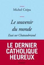 Vente EBooks : Le souvenir du monde  - Michel Crépu