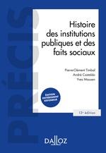 Vente Livre Numérique : Histoire des institutions publiques et des faits sociaux - 13e ed.  - André Castaldo - Yves Mausen - Pierre-Clément Timbal