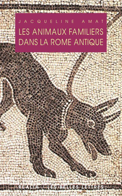 Les animaux familièrs dans la Rome antique