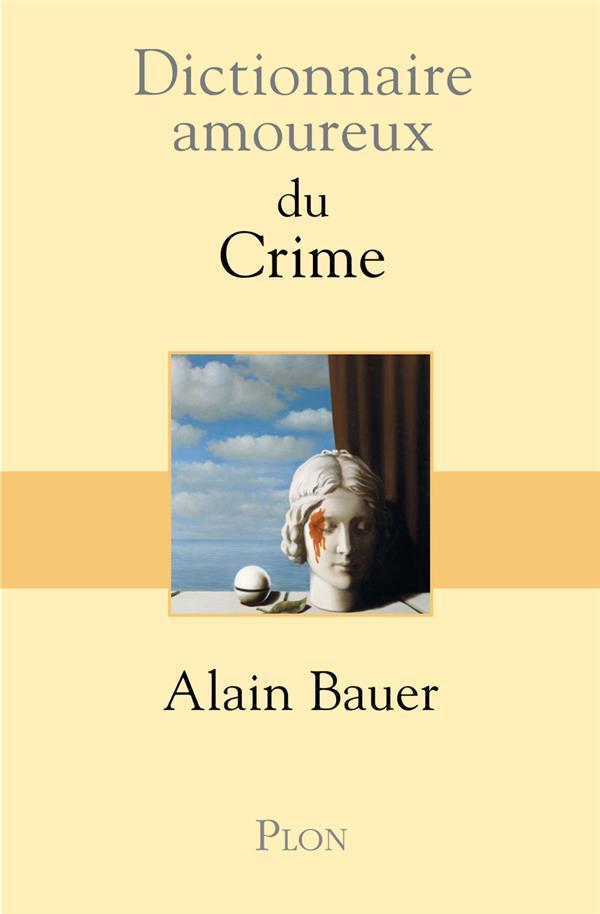 Dictionnaire amoureux ; du crime