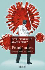 Pandémies ; des origines à la Covid-19