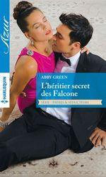 Vente Livre Numérique : L'héritier secret des Falcone  - Abby Green