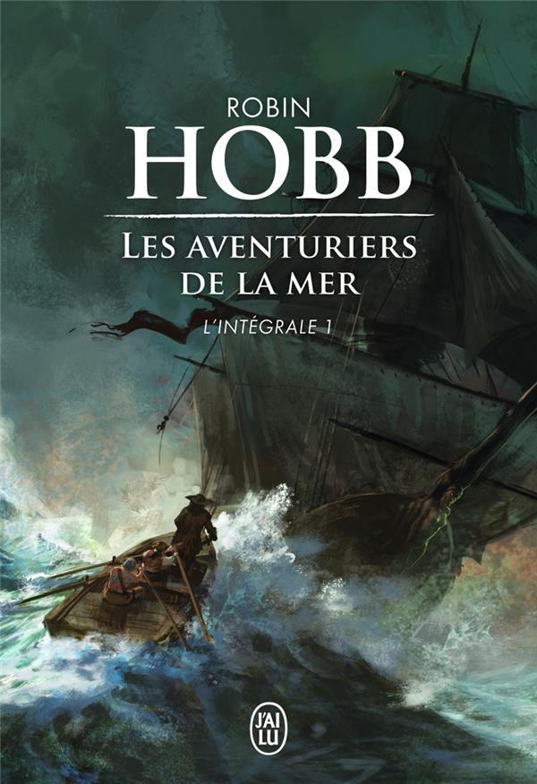 LES AVENTURIERS DE LA MER T.1  -  INTEGRALE Hobb Robin