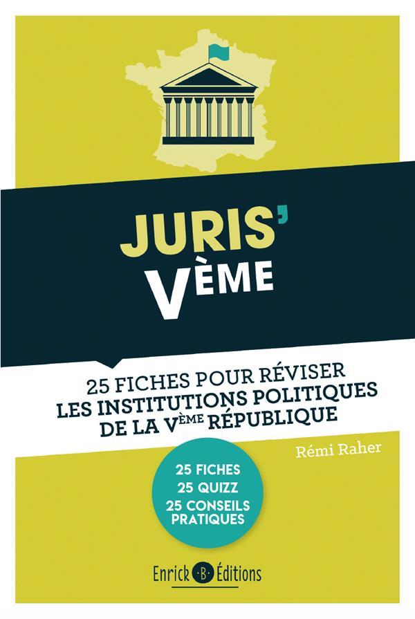 Juris'Vème ; 25 fiches pour réviser les institutions de la Vème République