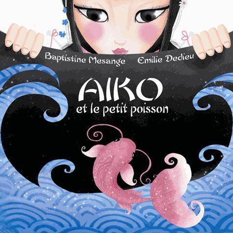 Aiko et le petit poisson
