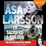 Vente AudioBook : En sacrifice à Moloch  - Ãsa Larsson