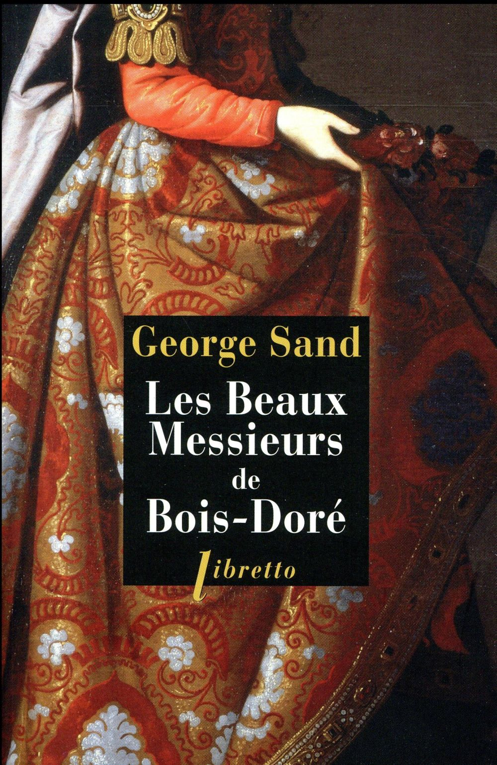 LES BEAUX MESSIEURS DE BOIS-DORE