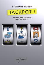 Vente Livre Numérique : Jackpot !  - Stéphane Boudy