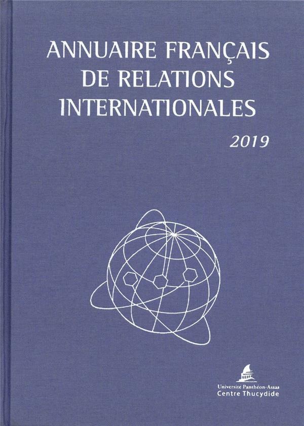 Annuaire francais des relations internationales 2019 (édition 2019)