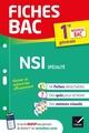 Fiches bac ; NSI, spécialité ; 1re générale (édition 2022)