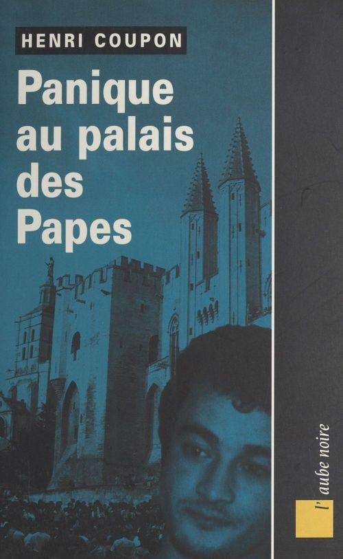 Panique au palais des papes
