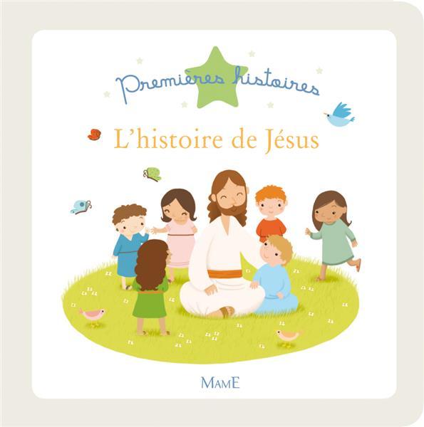 L'HISTOIRE DE JESUS