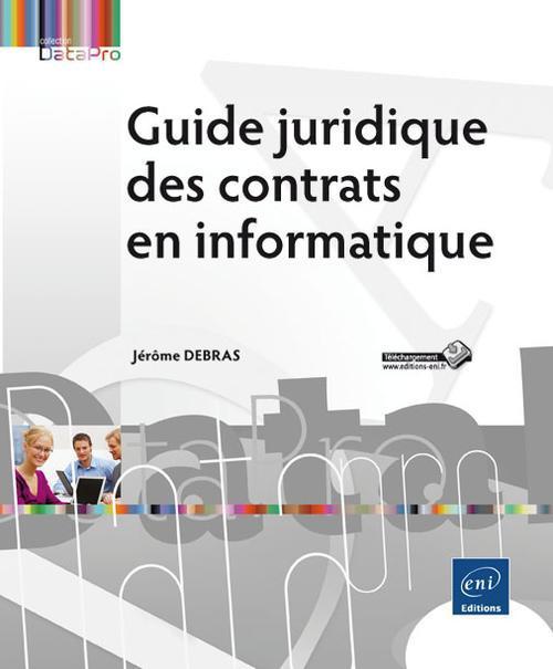 Guide juridique des contrats en informatique