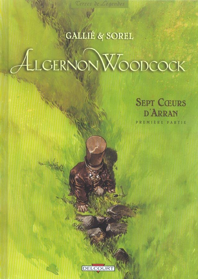 Algernon Woodcock T.3 ; sept coeurs d'Arran t.1