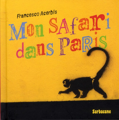Mon safari dans Paris