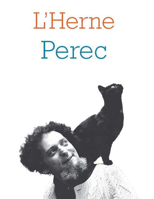 LES CAHIERS DE L'HERNE ; Perec