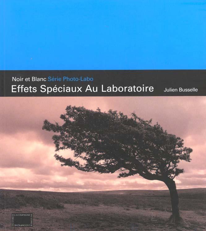 effets speciaux au laboratoire