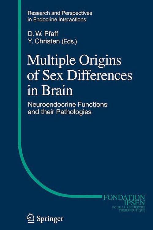 Multiple Origins of Sex Differences in Brain