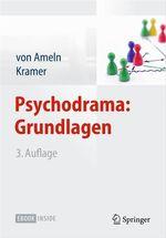 Psychodrama: Grundlagen  - Falko Ameln - Josef Kramer