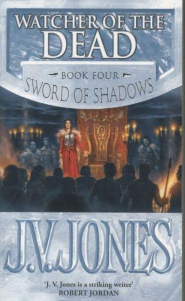 Watcher of the Dead ; Sword of Shadows vol 4