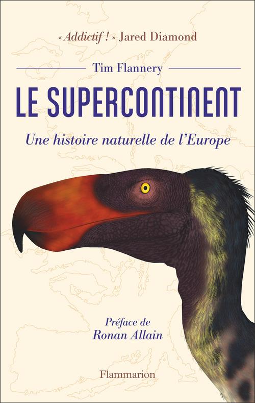 le supercontinent ; une histoire naturelle de l'Europe