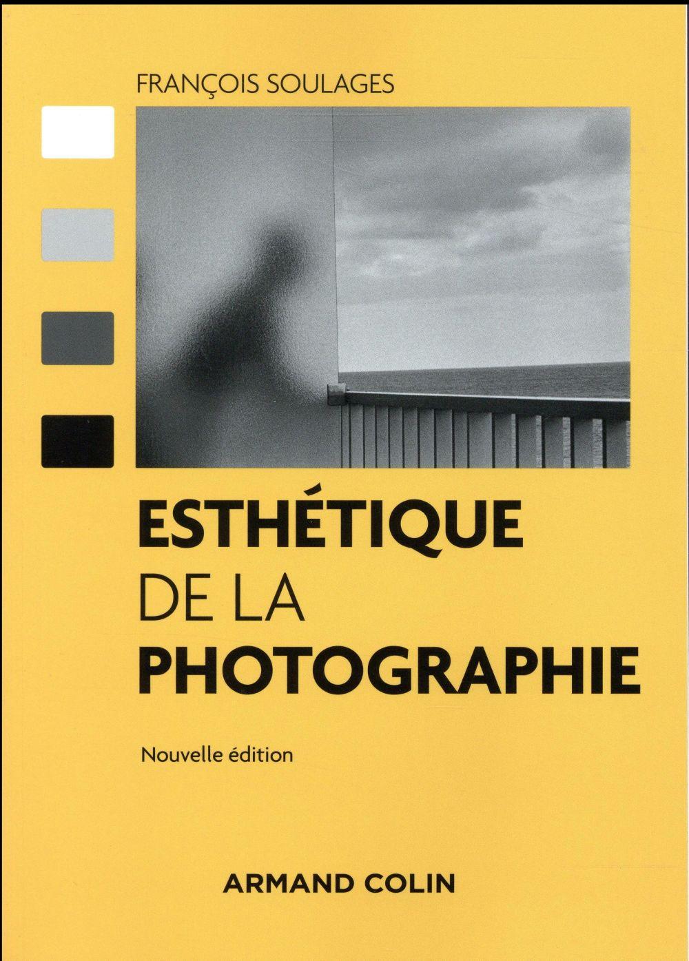 Esthétique de la photographie (2e édition)