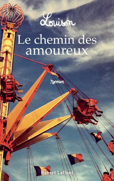 LOUISON L. - LE CHEMIN DES AMOUREUX