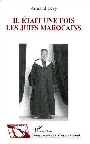 Il était une fois les juifs marocains