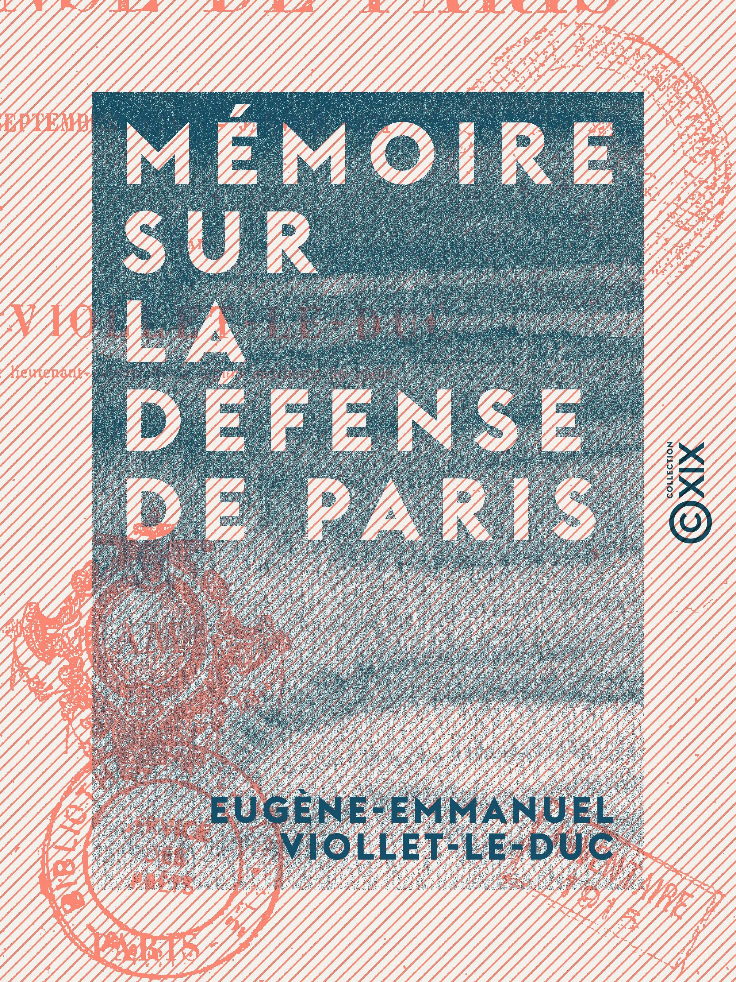 Mémoire sur la défense de Paris