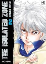Vente Livre Numérique : The Isolated Zone T02  - Nao Yazawa