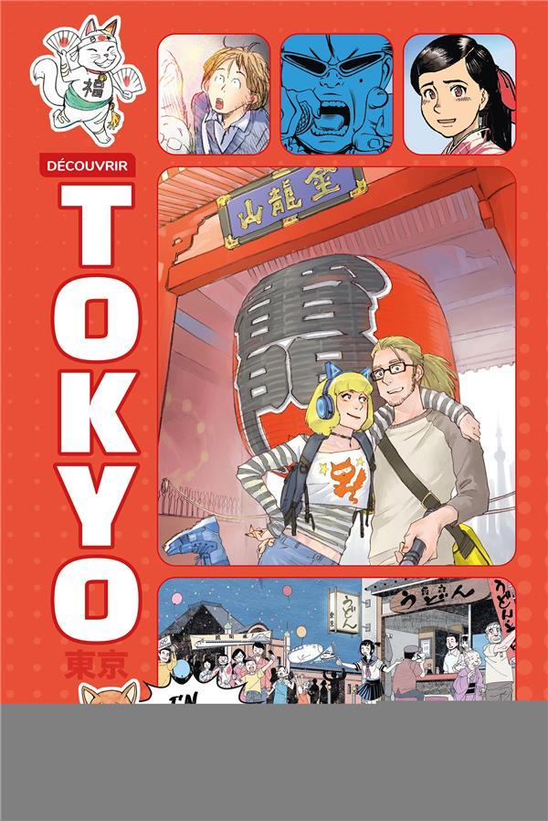 Découvrir Tokyo