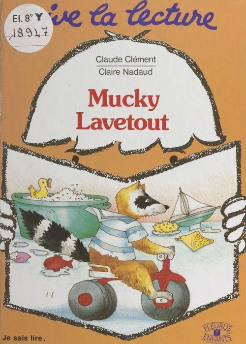 Mucky Lavetout