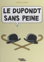 Vente EBooks : Le Dupondt sans peine  - Albert Algoud