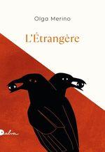 Vente Livre Numérique : L'étrangère  - Olga Merino