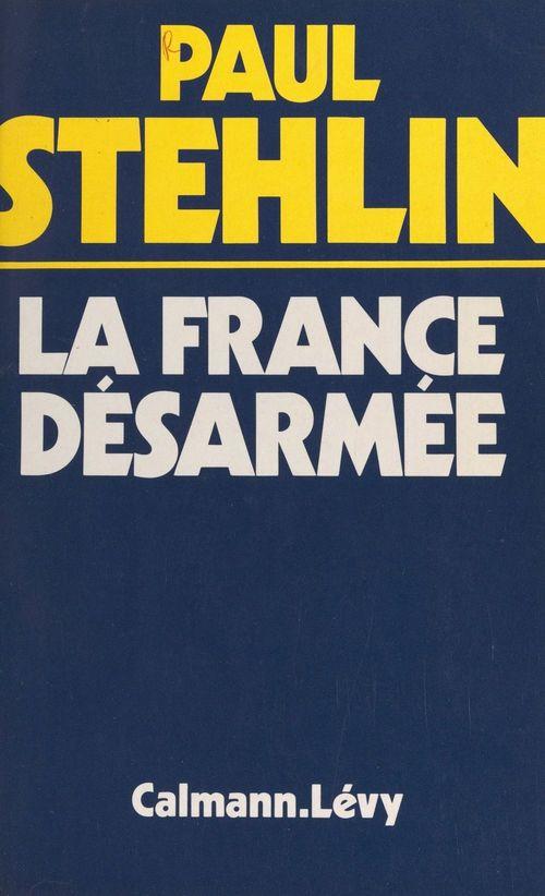 La France désarmée