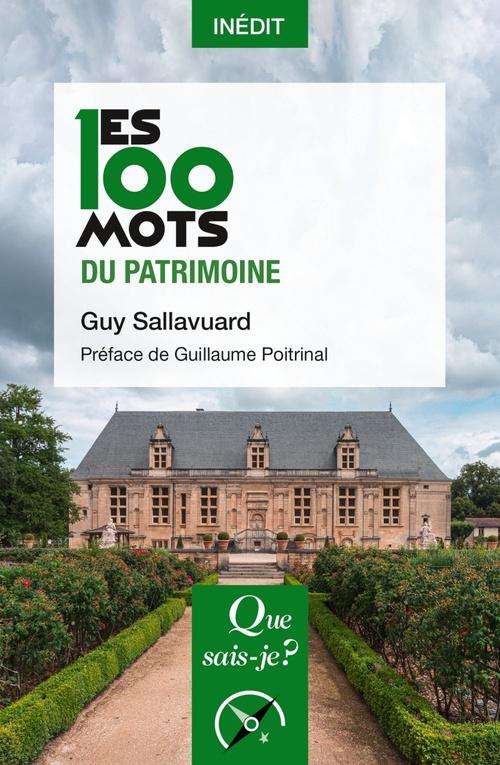 Les 100 mots du patrimoine  - Guy Sallavuard