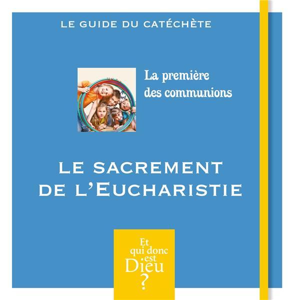 Module A13 ; guide ; la premiere des communions