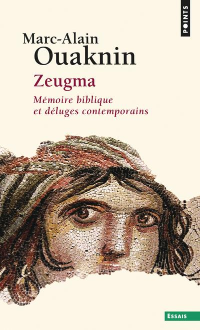 Zeugma ; mémoires bibliques et déluges contemporains