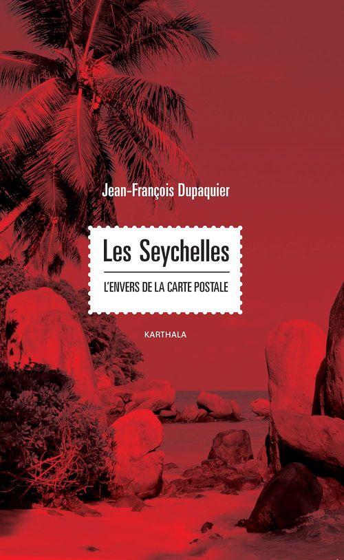 Les Seychelles. l'envers de la carte postale