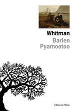 Vente Livre Numérique : Whitman  - Barlen Pyamootoo